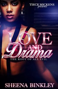 Cover Art for Love And Drama: The Root Of All Evil by Sheena Binkley
