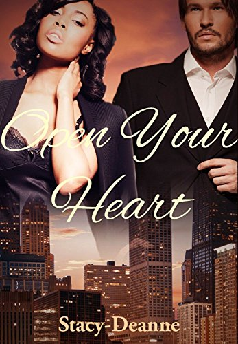 Cover Art for Open Your Heart by Stacy- Deanne