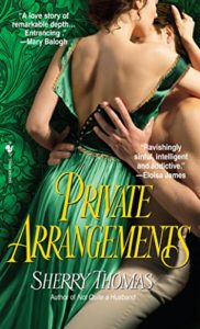 Cover Art for Private Arrangements by Sherry Thomas