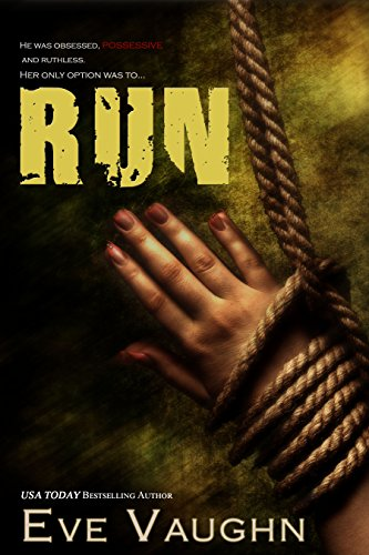 Cover Art for Run by Eve  Vaughn