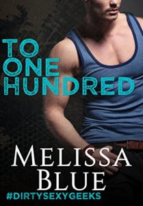 Cover Art for To One Hundred by Melissa Blue