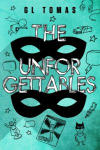 Cover Art for The Unforgettables by G.L. Tomas