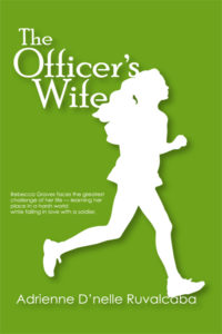 Cover Art for The Officer's Wife by Adrienne Ruvalcaba