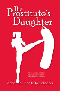 Cover Art for The Prostitute's Daughter by Adrienne Ruvalcaba
