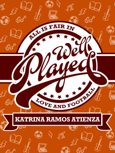 Cover Art for Well Played by Katrina  Ramos Atienza