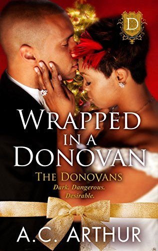 Cover Art for Wrapped In A Donovan by A.C. Arthur