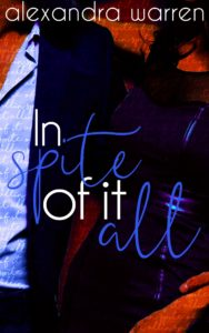 Cover Art for In Spite of it All by Alexandra Warren
