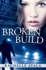 Cover Art for Broken Build by Rachelle  Ayala