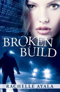 Cover Art for Broken Build by Rachelle  Ayala