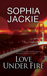 Cover Art for Love Under Fire by Sophia Jackie