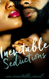 Cover Art for Inevitable Seductions by Christina C  Jones