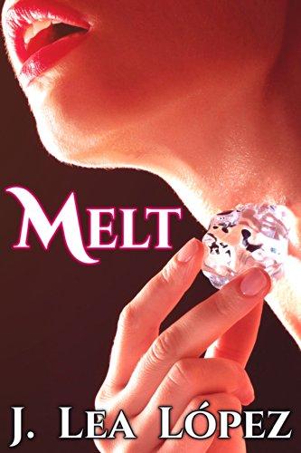 Cover Art for Melt by J. Lea  Lopez