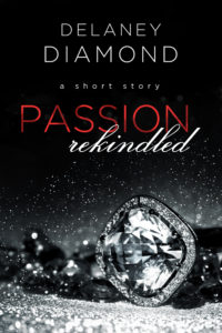 Cover Art for Passion Rekindled by Delaney Diamond
