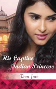 Cover Art for His Captive Indian Princess by Tanu  Jain