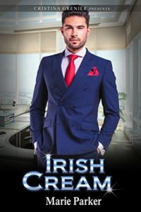 Cover Art for Irish Cream by Marie  Parker