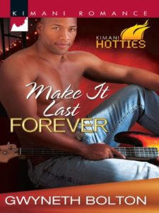 Cover Art for Make It Last Forever by Gwyneth  Bolton