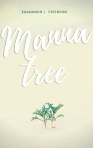 Cover Art for Manna Tree by Savannah J. Frierson