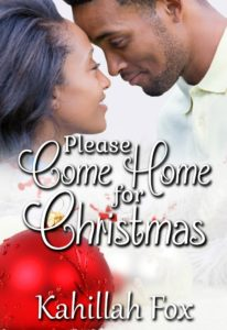 Cover Art for Please Come Home for Christmas by Kahillah Fox
