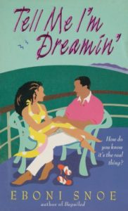 Cover Art for Tell Me I'm Dreamin by  Eboni  Snoe