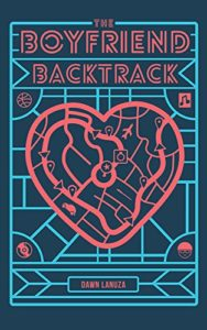 Cover Art for The Boyfriend Backtrack by Dawn  Lanuza