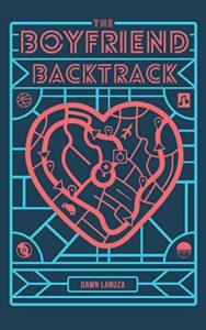Cover Art for The Boyfriend Backtrack by Dawn  Lanuza