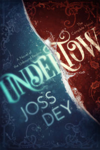 Cover Art for Undertow by Joss Dey