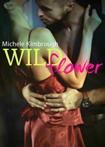 Cover Art for Wildflower by Michele  Kimbrough