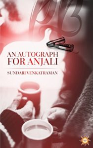 Cover Art for AN AUTOGRAPH FOR ANJALI by Sundari Venkatraman
