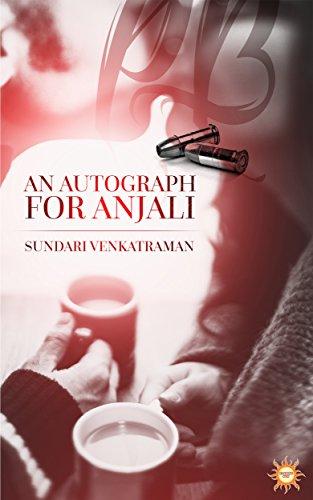 Cover Art for AN AUTOGRAPH FOR ANJALI by Sundari Venkatraman
