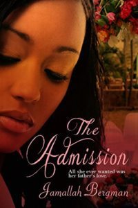 Cover Art for THE ADMISSION by Jamallah Bergman