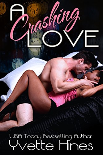 Cover Art for A Crashing Love by Yvette  Hines