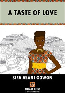 Cover Art for A Taste of Love by Sifa Asani  Gowon