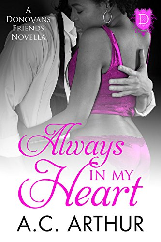 Cover Art for Always In My Heart by A. C.  Arthur