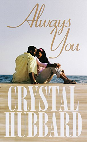 Cover Art for Always You by Crystal  Hubbard