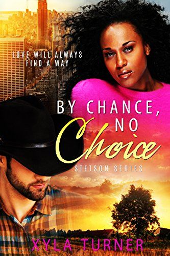Cover Art for By Chance, No Choice by Xyla  Turner