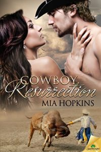 Cover Art for Cowboy Resurrection by Mia  Hopkins