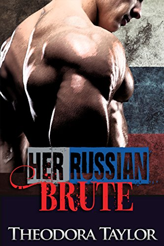 Cover Art for Her Russian Brute by Theodora  Taylor