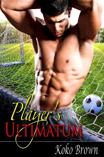 Cover Art for Player's Ultimatum by Koko  Brown