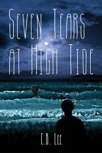 Cover Art for Seven Tears at High Tide by C. B.  Lee