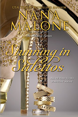 Cover Art for Stunning in Stilettos by Nana  Malone