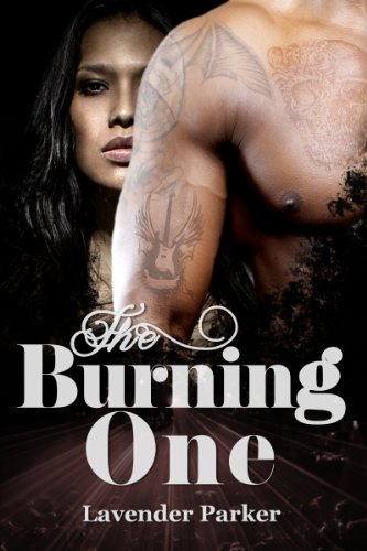 Cover Art for The Burning One by Lavender  Parker