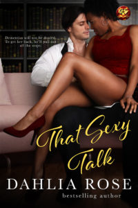 Cover Art for That Sexy Talk by Dahlia Rose