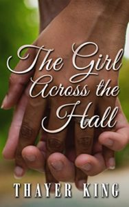 Cover Art for The Girl Across the Hall by Thayer King