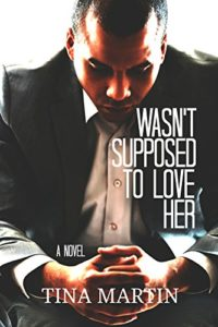 Cover Art for WASN'T SUPPOSED TO LOVE HER by Tina Martin