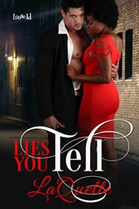Cover Art for LIES YOU TELL by LaQuette