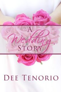 Cover Art for A Wedding Story by Dee  Tenorio