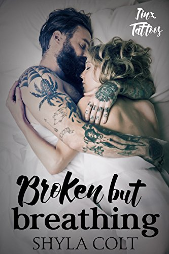 Cover Art for Broken But Breathing by Shyla  Colt
