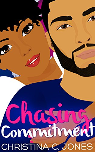 Cover Art for Chasing Commitment by Christina  Jones