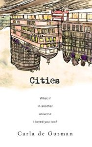 Cover Art for Cities by Carla de Guzman