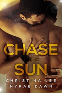 Cover Art for CHASE THE SUN by Nyrae Dawn